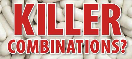 Killer prescription drug combinations